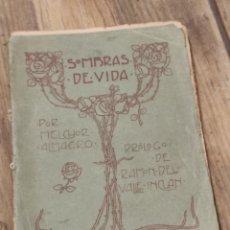 Libros antiguos: 1903. SOMBRAS DE VIDA, MELCHOR ALMABRO, PROLOGO VALLE INCLAN IMPRENTA DE ANTONIO MARZO. ÚNICO!. Lote 231911015