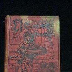 Libros antiguos: EL COCINERO PRACTICO - NUEVO TRATADO DE COCINA - 1892 - S.CALLEJA. Lote 232056180
