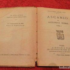 Libros antiguos: ASCANIO PAR ALEXANDRE DUMAS 1930 (EXCLUSIVO TC) EN FRANCÉS TOMO 1. Lote 232077865