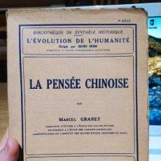 Libros antiguos: LA PENSEE CHINOISE, MACEL GRANET, ED. ALBIN, PARIS. 1934. Lote 232085485