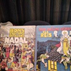 Libros antiguos: NADAL Y ELS REIS-LOTE NAVIDEÑO 2 LIBROS-BONS COSTUMS CATALANS-1933-MUY BUEN ESTADO. Lote 232109480