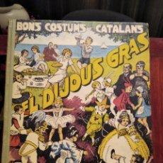 Libros antiguos: EL DIJOUS GRAS-BONS COSTUMS CATALANS-M.B. Y VINYALS-FOMENT DE PIETAT-1934-MOLT BON ESTAT. Lote 232118925