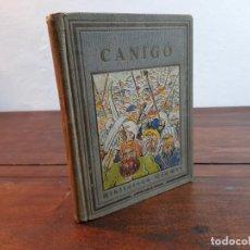 Libros antiguos: CANIGÓ CONTAT AL INFANTS - ARTUR MARTORELL - EDICIONES PROA, 1929, BADALONA. Lote 248491675