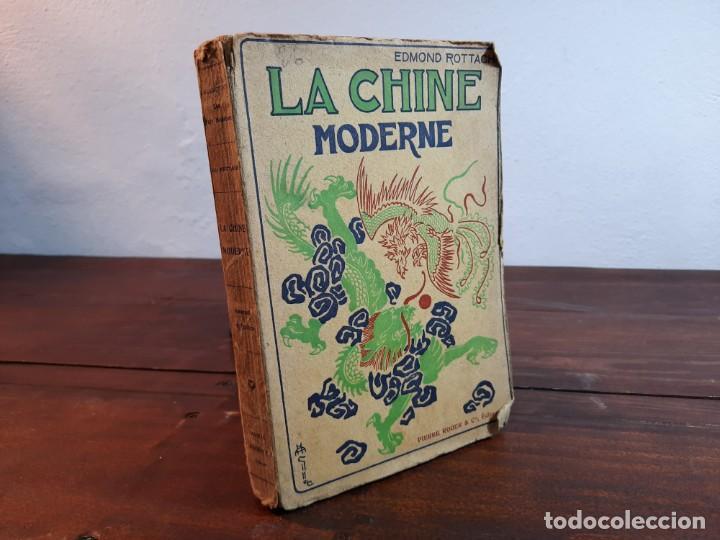 LA CHINE MODERNE - EDMOND ROTTACH - PIERRE ROGER EDITEURS, NO CONSTA AÑO, 3ª EDICION, PARIS (Libros Antiguos, Raros y Curiosos - Otros Idiomas)