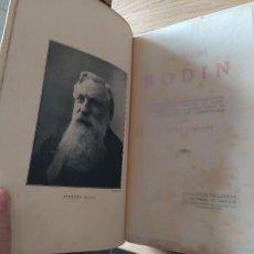 Libros antiguos: LE VRAI RODIN GUSTAVE COQUIOT, PUBLICADO POR TALLANDIER, PARIS (1913). Lote 232257580
