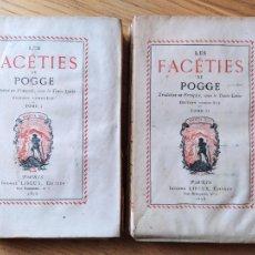 Libros antiguos: LES FACÉTIES DE POGGE TRADUITES EN FRANÇAIS, AVEC LE TEXTE LATIN EDITION COMPLÈTE, PARIS, 1878. Lote 232269270