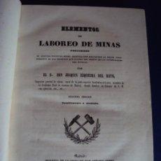 Livros antigos: (LI-201259)ELEMENTOS DE LABOREO DE MINAS. JOAQUIN EZQUERRA DEL BAYO. 2º EDICION 1851. Lote 232270955