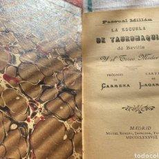 Livros antigos: LA ESCUELA DE TAUROMÁQUICA POR PASCUAL MILLÁN (1888). Lote 232305110