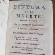 Libri antichi: MARQUÉS CARACCIOLO: PINTURA DE LA MUERTE. MADRID: 1783. TRADUCCIÓN MARIANO NIPHO. Lote 232312350