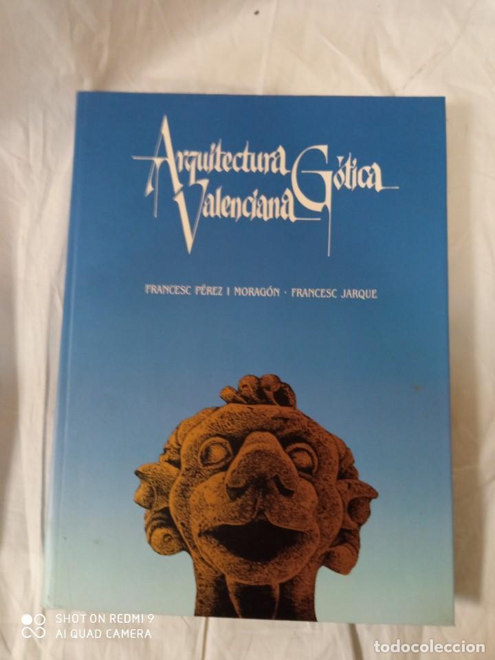 ARQUITECTURA GOTICA VALENCIANA (Libros Antiguos, Raros y Curiosos - Literatura Infantil y Juvenil - Otros)