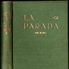 Libros antiguos: JOAQUIM RUYRA : LA PARADA (EDIT. CATALANA, 1919). Lote 232333295