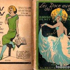 Libros antiguos: ALBERTO INSÚA : LAS DOCE AVENTURAS DEL AÑO (NOVELA DE HOY, 1925). Lote 232334050