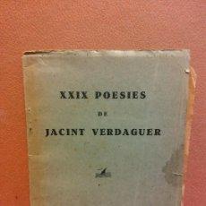 Livros antigos: XXIX POESIES DE JACINT VERDAGUER. BARCELONA 1928. VI SESSIÓ ELS POETES I ELS MUSICS. Lote 232415730