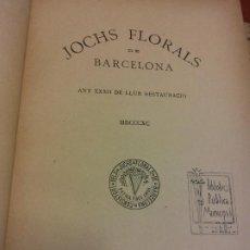 Libri antichi: JOCHS FLORALS DE BARCELONA. ANY XXXII DE LLUR RESTAURACIÓ. 1890. ESTAMPA LA RENAIXENSA. Lote 232417600