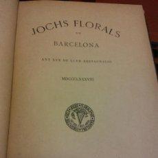 Livres anciens: JOCHS FLORALS DE BARCELONA. ANY XXX DE LLUR RESTAURACIÓ. 1888. ESTAMPA LA RENAIXENSA. Lote 232417643