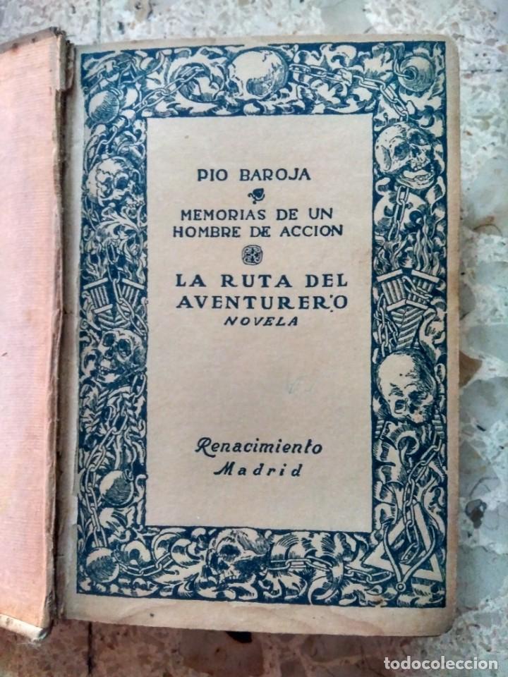 PÍO BAROJA - LA RUTA DEL AVENTURERO ( MEMORIAS DE UN HOMBRE DE ACCIÓN ) 1916 - PRIMERA EDICIÓN (Libros antiguos (hasta 1936), raros y curiosos - Literatura - Narrativa - Otros)