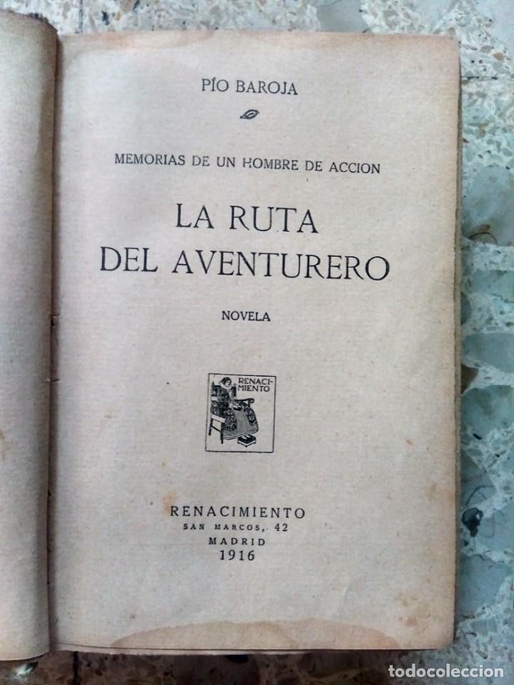 Libros antiguos: PÍO BAROJA - LA RUTA DEL AVENTURERO ( MEMORIAS DE UN HOMBRE DE ACCIÓN ) 1916 - PRIMERA EDICIÓN - Foto 3 - 232422225