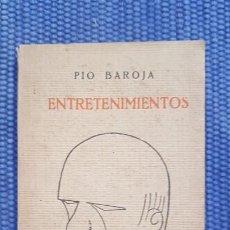 Libros antiguos: BAROJA, PÍO: ENTRETENIMIENTOS. Lote 232473025
