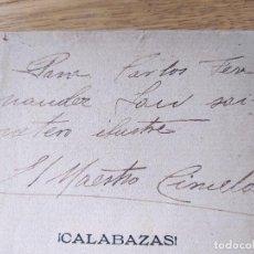 Libros antiguos: RARISIMO. CALABAZAS, OBRA SATIRICA DEL MAESTRO CIRUELA, DEDICADO A FERNANDEZ SHAW, 1904. Lote 232804610