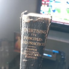 Libros antiguos: ADVERTISING ITS PRINCIPLES AND PRACTICE .THE RONALD PRESS CO NEW YORK CITY 1919. Lote 232986100
