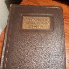 Libros antiguos: ADVERTISING AND SELLING DIGEST. A.J. POWERS. 1926 . DEDICADO AUTOR. 36 CONFERENCIAS PUBLICIDAD. Lote 232993745