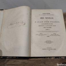 Libros antiguos: 1871. SEIS NOVELAS DEL P. JUAN JOSÉ FRANCO. Lote 233023115
