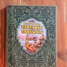 Libros antiguos: ANTIGUO LIBRO AVENTURAS DE TARTARÍN DE TARASCÓN POR ALFONSO DAUDET AÑOS 30. Lote 233040640