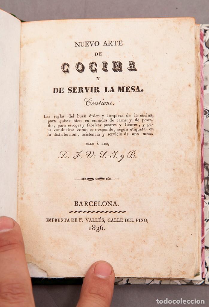 NUEVO ARTE DE COCINA Y DE SERVIR LA MESA - 1836 - MUY RARO (Libros Antiguos, Raros y Curiosos - Cocina y Gastronomía)