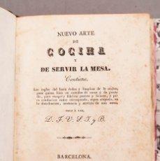 Libri antichi: NUEVO ARTE DE COCINA Y DE SERVIR LA MESA - 1836 - MUY RARO. Lote 233109345