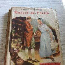 Libros antiguos: ANTIGUO LIBRO INFANTIL MARCEL DE FORTIÀ POR J.M. FOLCH I TORRES PATUFET AÑOS 20-30. Lote 233160100