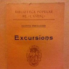 Libri antichi: EXCURSIONS. JACINTO VERDAGUER. NÚM 26. LLIBRERIA L'AVENÇ. Lote 233270345