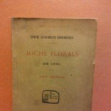 Libros antiguos: JOCHS FLORALS DE 1901. ANY PRIMER. SARRIA. CENTRO CATALANISTA SARRIANENCH. ESTAMPA DE FRANCISCO. Lote 233347270