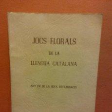 Libros antiguos: JOCHS FLORALS DE LA LLENGUA CATALANA. ANY CV DE LA SEVA RESTAURACIÓ. MONTEVIDEU 1963. Lote 233347330
