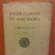 Libros antiguos: JOCHS FLORALS DE BARCELONA. ANY LII DE LLUR RESTAURACIÓ. MCMX. BARCELONA. ESTAMPA LA RENAIXENSA. Lote 233347405
