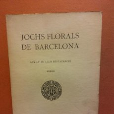 Libros antiguos: JOCHS FLORALS DE BARCELONA. ANY LV DE LLUR RESTAURACIÓ. MCMXIII. BARCELONA. ESTAMPA LA RENAIXENSA. Lote 233347520
