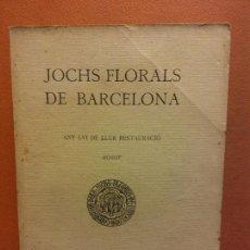 Libros antiguos: JOCHS FLORALS DE BARCELONA. ANY LVI DE LLUR RESTAURACIÓ. MCMXIV. BARCELONA. ESTAMPA LA RENAIXENSA. Lote 233347530