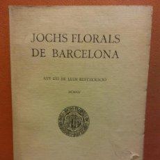 Libros antiguos: JOCHS FLORALS DE BARCELONA. ANY LVI DE LLUR RESTAURACIÓ. MCMXIV. BARCELONA. ESTAMPA LA RENAIXENSA. Lote 233347535