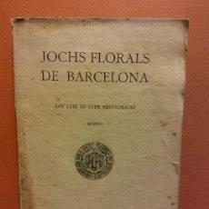 Libros antiguos: JOCHS FLORALS DE BARCELONA. ANY LVIII DE LLUR RESTAURACIÓ. MCMXVI. BARCELONA. ESTAMPA LA RENAIXENSA. Lote 233347560