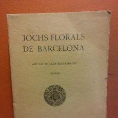 Libri antichi: JOCHS FLORALS DE BARCELONA. ANY LIX DE LLUR RESTAURACIÓ. MCMXVII. BARCELONA. ESTAMPA LA RENAIXENSA. Lote 233347620