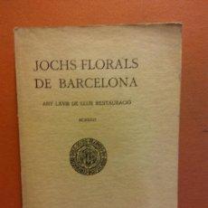 Libri antichi: JOCHS FLORALS DE BARCELONA. ANY LXVIII DE LLUR RESTAURACIÓ. MCMXXVI BARCELONA. ESTAMPA LA RENAIXENSA. Lote 233347730