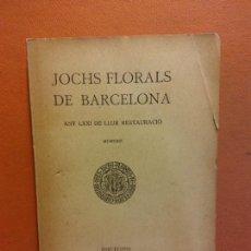Libri antichi: JOCHS FLORALS DE BARCELONA. ANY LXXI DE LLUR RESTAURACIÓ. MCMXXIX. BARCELONA. ESTAMPA LA RENAIXENSA. Lote 233347795