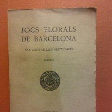 Libri antichi: JOCHS FLORALS DE BARCELONA. ANY LXXVII DE LLUR RESTAURACIÓ. MCMXXXV BARCELONA. ESTAMPA LA RENAIXENSA. Lote 233348665