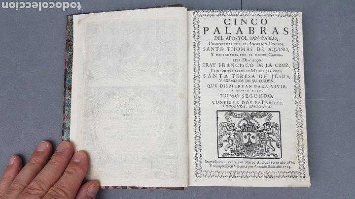Libros antiguos: CINCO PALABRAS DEL APÓSTOL S. PABLO comentadas por Santo Tomás de Aquino. TOMO II. AÑO 1724. - Foto 6 - 233399110