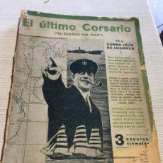 Libros antiguos: ANTIGUO LIBRO EL ÚLTIMO CORSARIO POR CONDE FÈLIX DE LUCKNER AÑO 1931. Lote 233449850