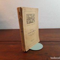 Libros antiguos: FAULES ISOPIQUES DE AVIANO, ALFONSO, POGGIO... - HISTORIES D'ALTRE TEMPS - 1908, BARCELONA. Lote 233455995
