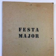 Libros antiguos: FESTA MAJOR. VILAFRANCA DEL PENEDÈS, 1978. EDICIÓ DE 200 EXEMPLARS.. Lote 233549630