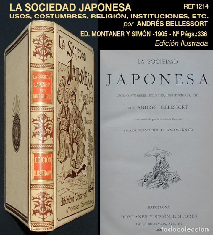 PCBROS - LA SOCIEDAD JAPONESA - ANDRÉS BELLESSORT - ED. MONTANER Y SIMÓN EDITORES - 1905 (Libros Antiguos, Raros y Curiosos - Historia - Otros)