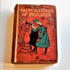 Livros antigos: 1912 - THE FORTUNES OF PHILIPPA - ANGELA BRAZIL - 13 X 19.CM. Lote 233611435