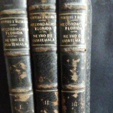 Libros antiguos: RECORDACIÓN FLORIDA. REYNO DE GUATEMALA. F. A. DE FUENTES Y GUZMAN. 3 VOL. GUATEMALA 1932-33. Lote 233664180