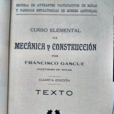Livros antigos: CURSO MECÁNICA Y CONSTRUCCIÓN - FCO. GASCUÉ - GIJÓN, 1920 - MIERES, ASTURIAS Y TAMPÓN LINARES, JAÉN. Lote 233765635